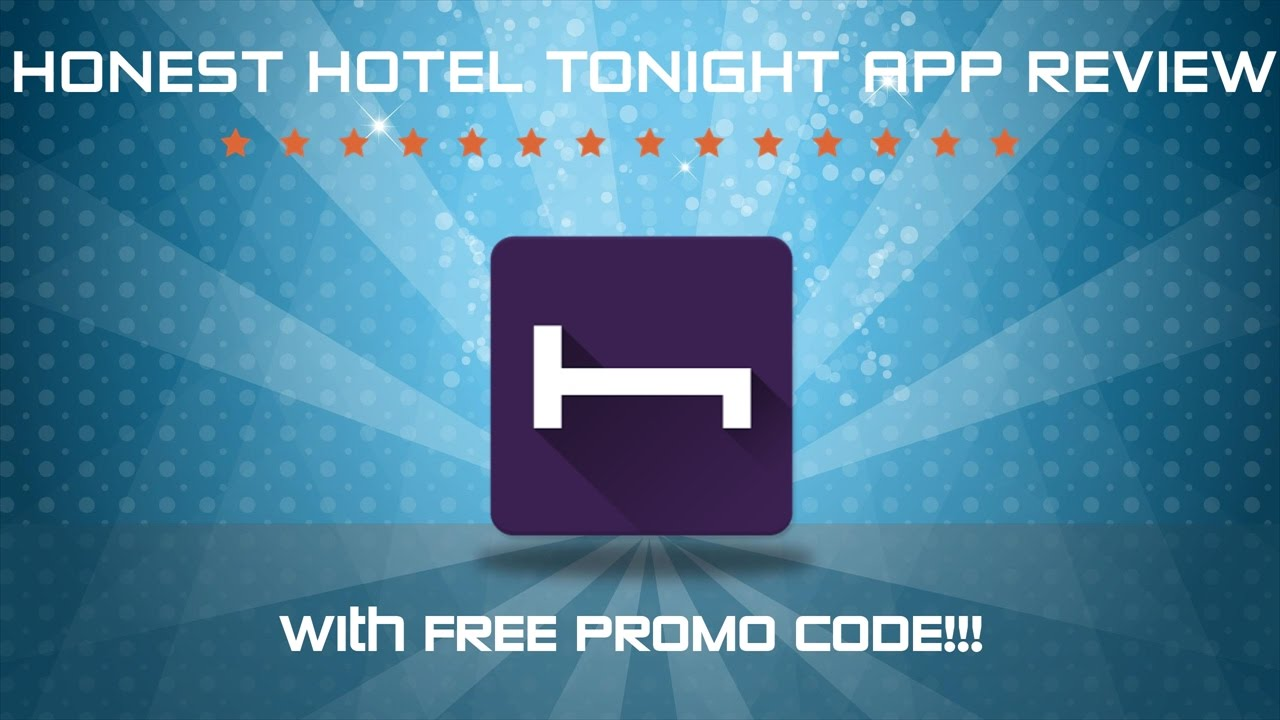 Hotel Tonight App Review W Promo Code Does This Hotel Booking App