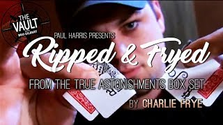 RIPPED AND FRYED by Charlie Frye