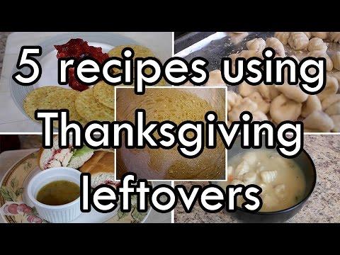 5 Thanksgiving Leftover Recipes