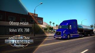 [ATS] Обзор мода Volvo VNL 780
