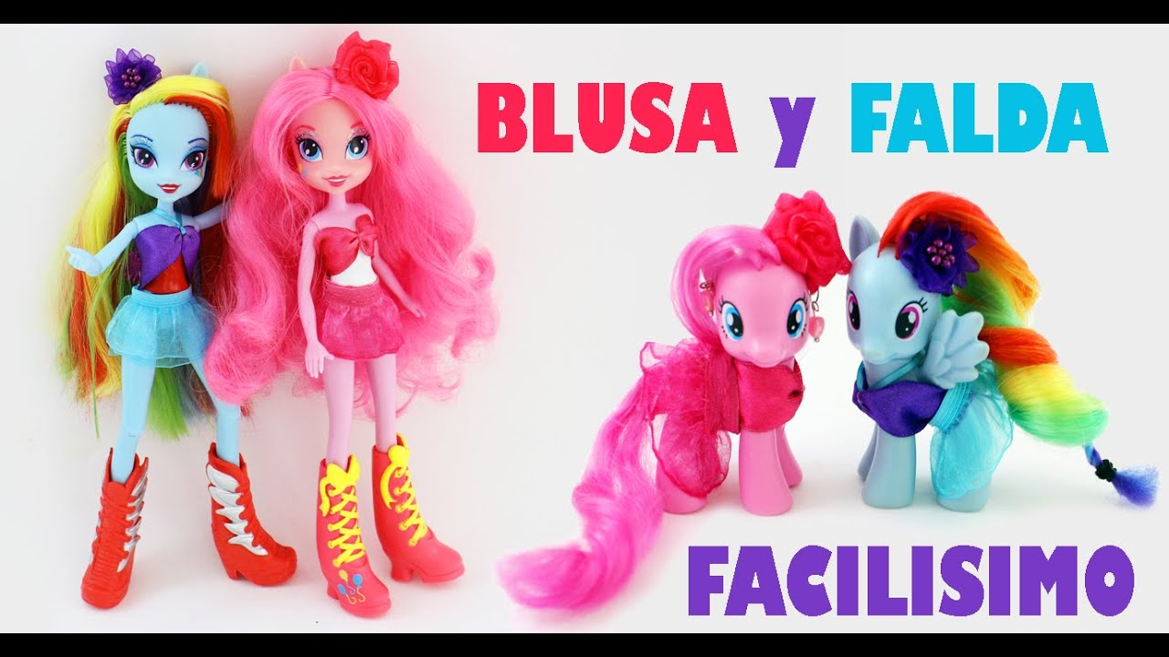 C 243 Mo Hacer Ropa Que Le Sirve A Tus My Little Ponies Y