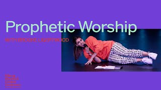 Prophetic Worship   Brooke Ligertwood   Hillsong Worship & Creative Conference 2019 - Immersive