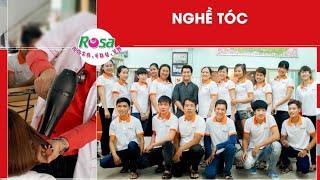Học Nghề Tóc Mở Salon - Theo Đuổi Đam Mê Tại Dạy Nghề Rosa