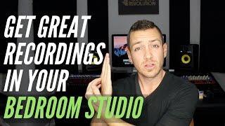 How To Get Great Recordings In Your Bedroom Studio - TheRecordingRevolution.com