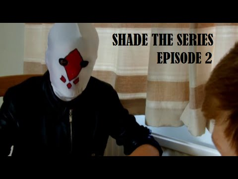 Shade: The Series Episode 2 - Chemical Beverages