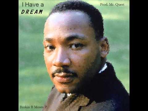 Brokin - I Have a Dream ft Moses P. (Prod. Mr. Quest)