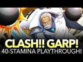 CLASH!! GARP! 40-STAMINA PLAYTHROUGH (One Piece Treasure Cruise - Global)