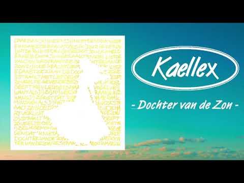 Kaellex - Dochter Van De Zon