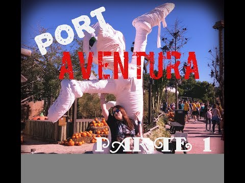 VIVE EL TERROR l #PortAventuraHalloween Parte 1 #vlog