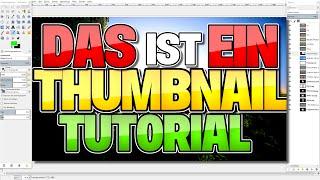 Einfach THUMBNAILS erstellen - KOSTENLOS! | Gimp Tutorial [GER]