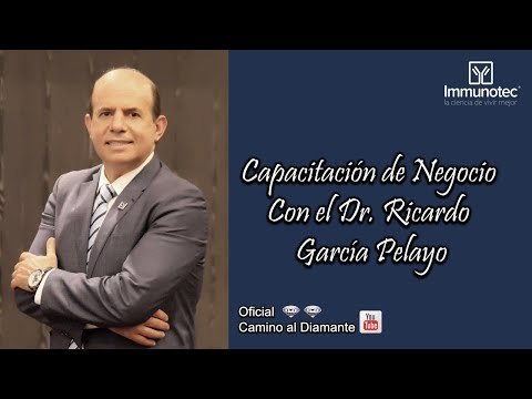 Capacitación de Negocio IMMUNOTEC Con  el Dr. Ricardo García Pelayo Martes 06 de Noviembre 2018