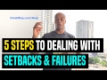 5 Steps To Dealing With Setbacks & Failures | Dre Baldwin