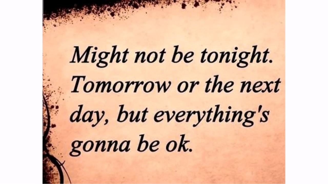 Hang In There Quotes Awesome Hang In There Everything Will Be Okay Quotes  Youtube