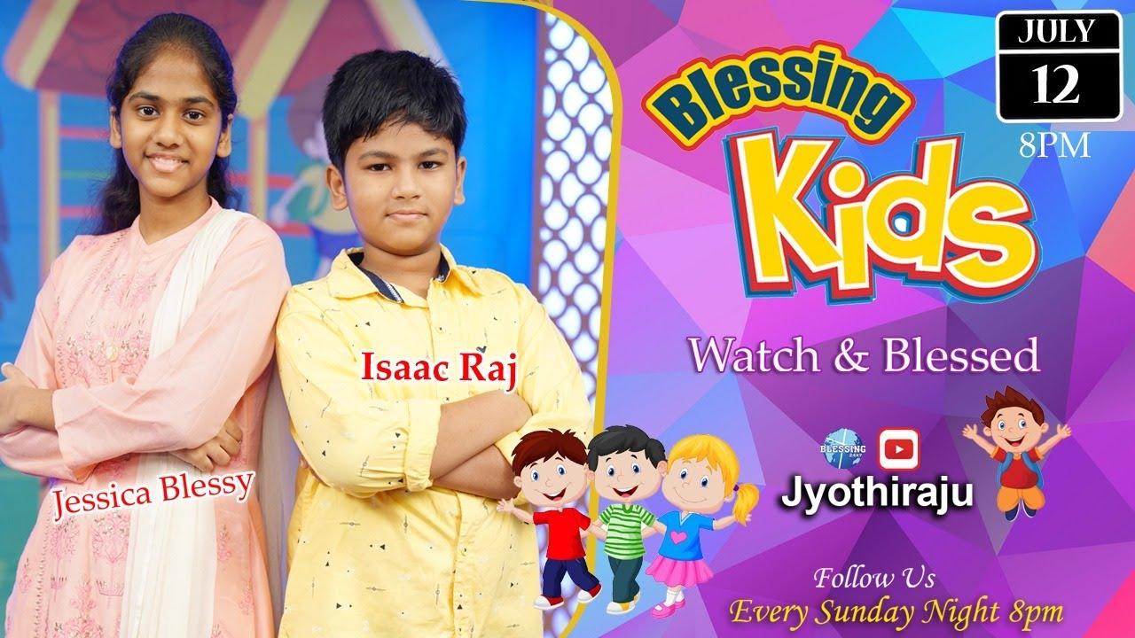 Blessing Time|| KIDS Time || Jyothi Raju || Live || 12 -07-2020