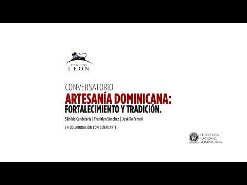 Conversatorio | Artesanía Dominicana: fortalecimiento y tradición
