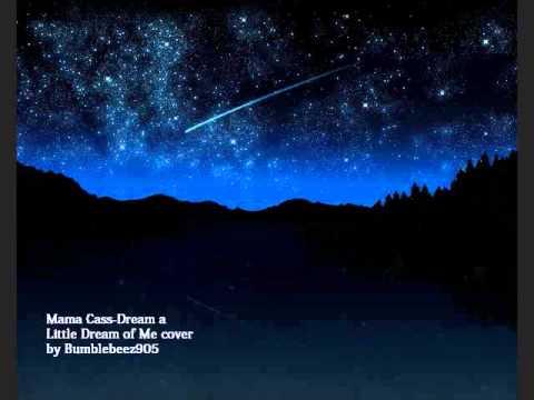 Mama Cass-Dream a Little Dream of Me cover