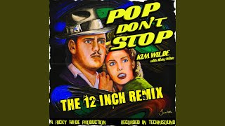 Pop Don't Stop (The 12 Inch Remix)