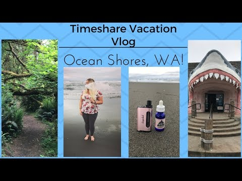 1ST TIMESHARE VACATION! Ocean Shores, WA! | TiaVapes Review