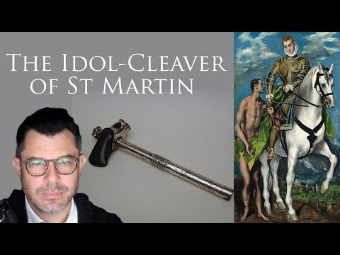 The Idol-Cleaver Ax of St Martin of Tours with Dr Taylor Marshall