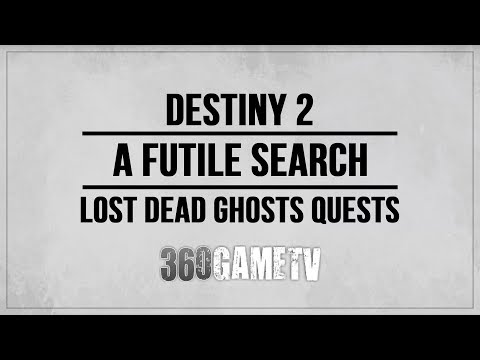 Destiny 2 A Futile Search Dead Ghost Location Anchor of Light (Lost Dead Ghosts Quests)