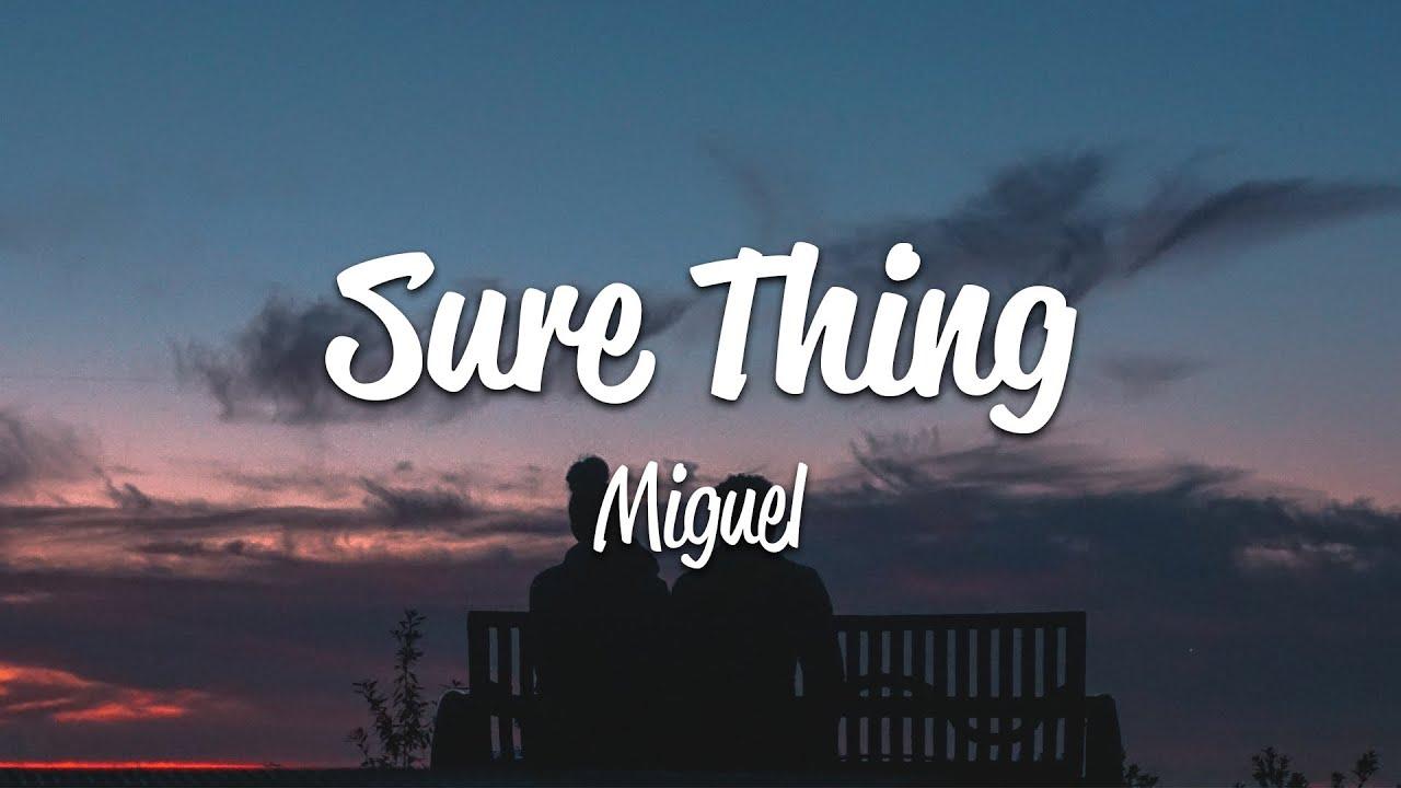 Download Miguel - Sure Thing (Lyrics)