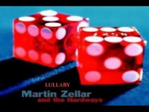 Martin Zellar and The Hardways - Lullaby (1996)