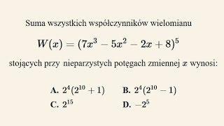 Poziom rozszerzony - zadanie 3 - suma współczynników wielomianu