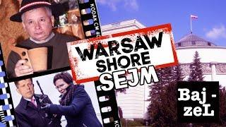 Warsaw Shore Sejm | BajZel