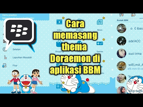 Cara mengganti atau memasang tema doraemon di aplikasi BBM no root