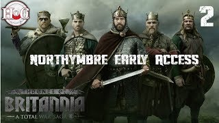 Northymbre Campaign Gameplay 2 - Total War Saga: Thrones of Britannia - Early Access