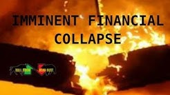 DEFICITS SURGE, FAILED ECONOMIC SYSTEM, IMMINENT FINANCIAL COLLAPSE, WEALTH TRANSFER