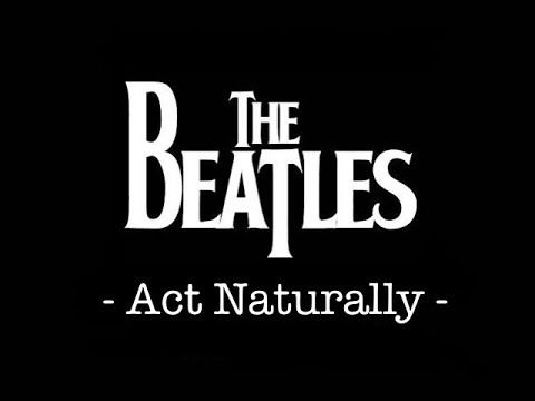 The Beatles - Act Naturally [Guitar Cover With TAB]