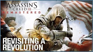 Assassin's Creed III Remastered: Revisiting a Revolution for the Series | Gameplay | Ubisoft [NA]