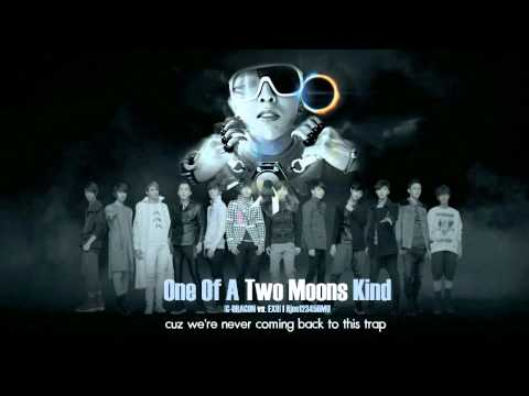 G-Dragon vs. EXO - One Of A Two Moons Kind (MashUp)