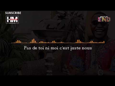 Ankaa Ft  DAC - Entre Nous Deux (Vidéo Lyrics)