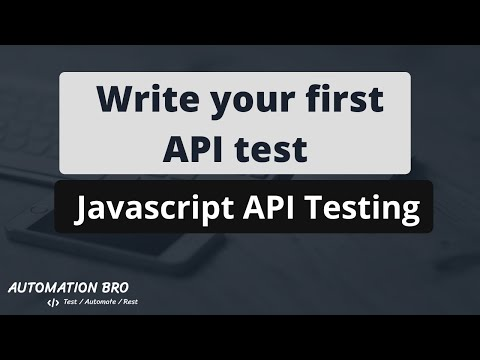 Write Your First API Test Using JavaScript