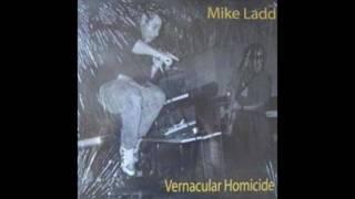 Mike Ladd  - Vernacular Homicide - Last Word