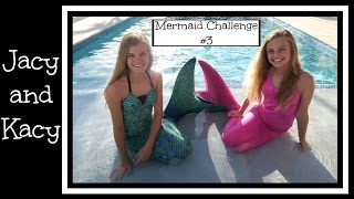 Mermaid Challenge #3 ~ Jacy and Kacy