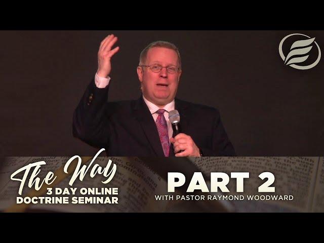 02/23/2021   The Way Part 2   Pastor Raymond Woodward