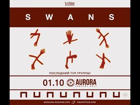 SWANS - 01.10.2017@Aurora-hall, St. Petersburg, Russia