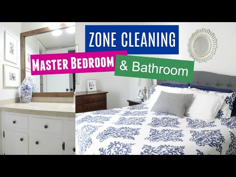 Zone Cleaning My Master Bedroom and Bathroom | Ultimate Deep Clean