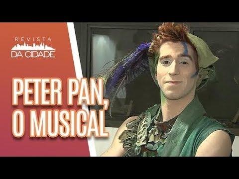 """Saiba TUDO sobre """"Peter Pan, O Musical"""" - Revista da Cidade (20/06/18)"""