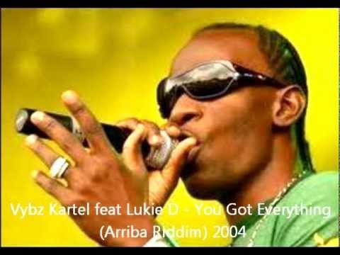 Vybz Kartel feat Lukie D - You Got Everything (Arriba Riddim) 2004