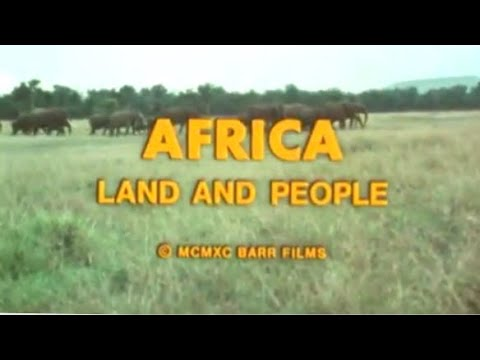 Africa: Land and People - African Countries and Regions - Documentary