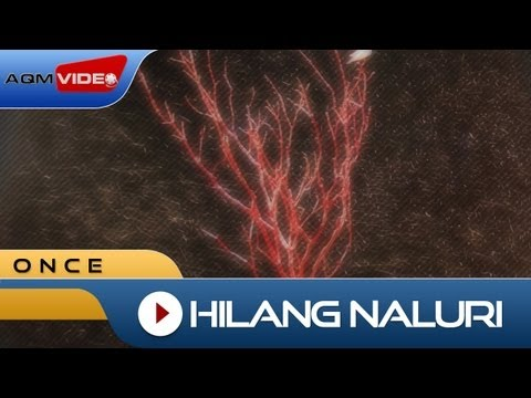 Once - Hilang Naluri | Official Music Video