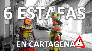 ⚠las 6 ESTAFAS mas comunes de CARTAGENA 🇨🇴 ⚠ |Familia Nómade|