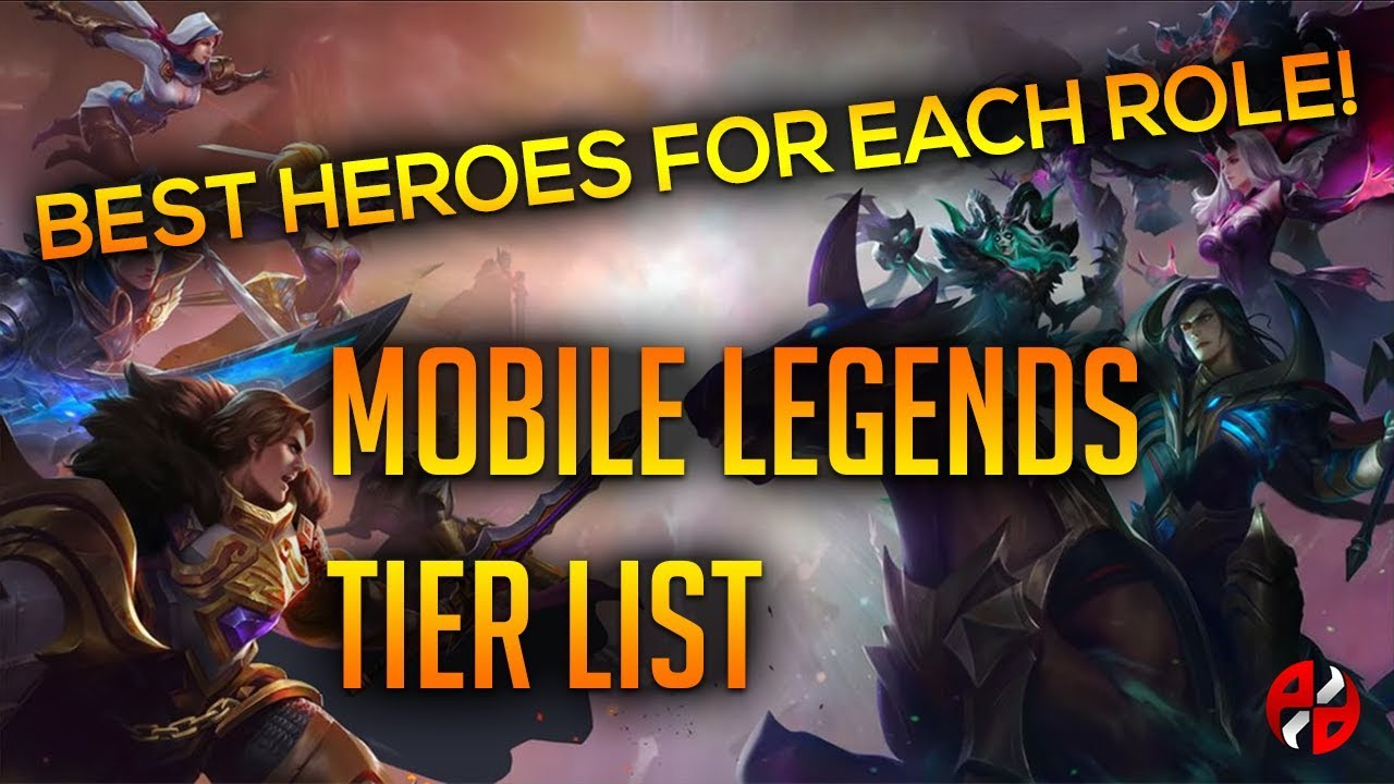 WHO ARE THE BEST HEROES IN MOBILE LEGENDS? MOBILE LEGENDS TIER LIST!    MOBILE LEGENDS