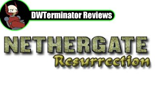 Requests Month 2015 Classic-ish Review #4 - Nethergate (: Resurrection)