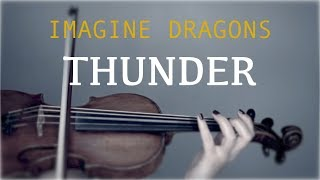 Imagine Dragons Thunder For Violin And Piano COVER