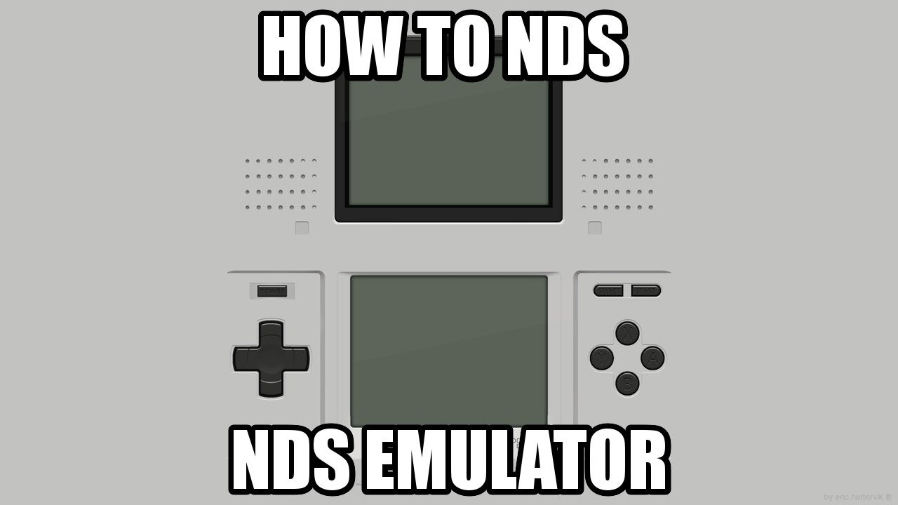 HOW TO NDS Emulator
